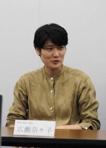 広瀬奈々子監督:映画監督の是枝裕和と西川美和が中心となり立ち上げた制作者集団「分福」で2人の監督助手を務め、今年1月に柳楽優弥主演の映画『夜明け』で監督デビューを果たした。